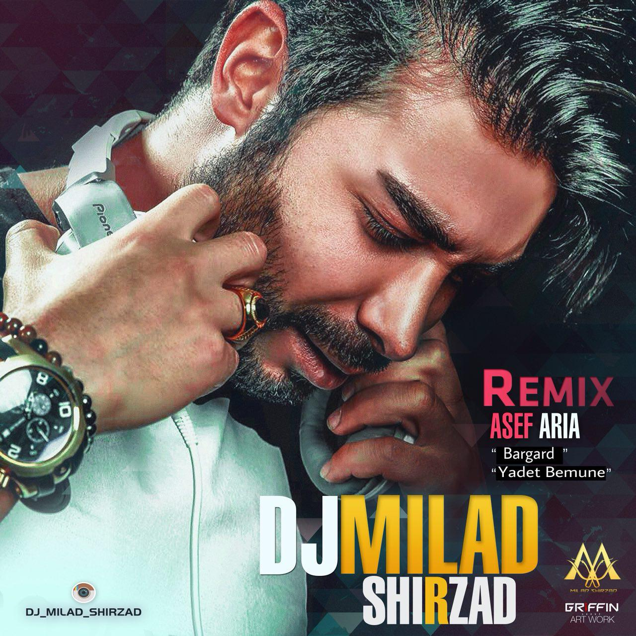 Dj Milad Shirzad – Asef Aria Remix (Bargard and Yadet Bemune)