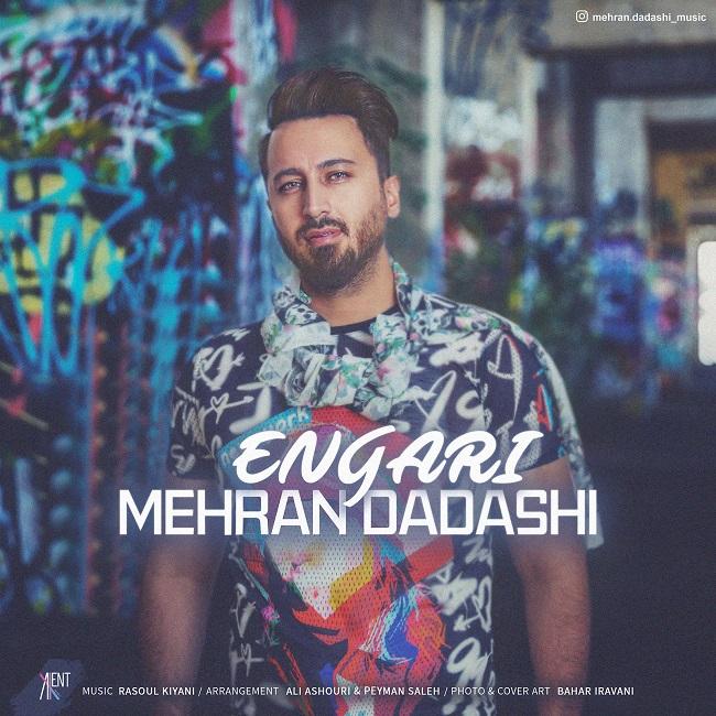 Mehran Dadashi – Engari