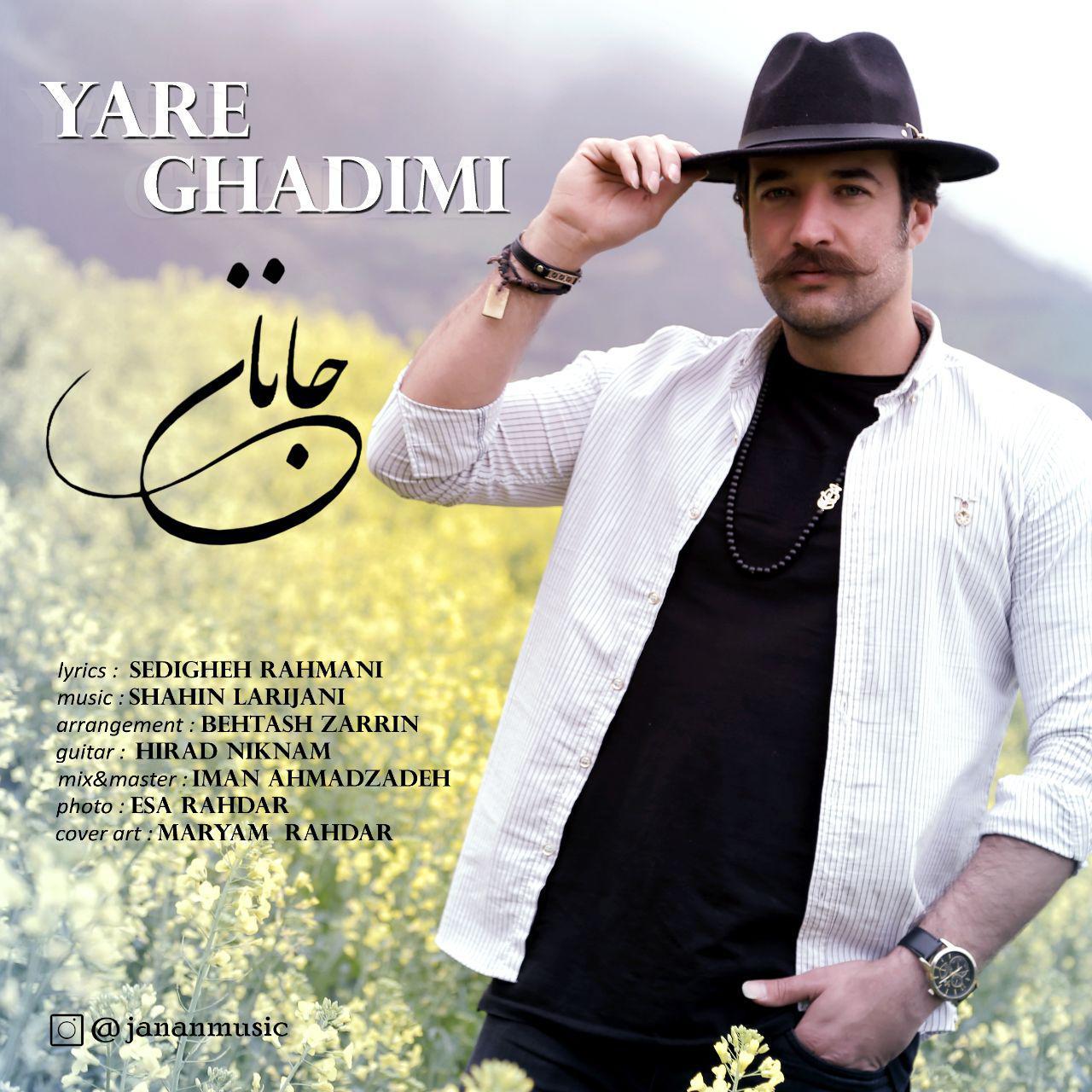 Janan – Yare Ghadimi