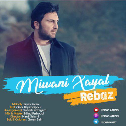 Rebaz – Miwani Xayal