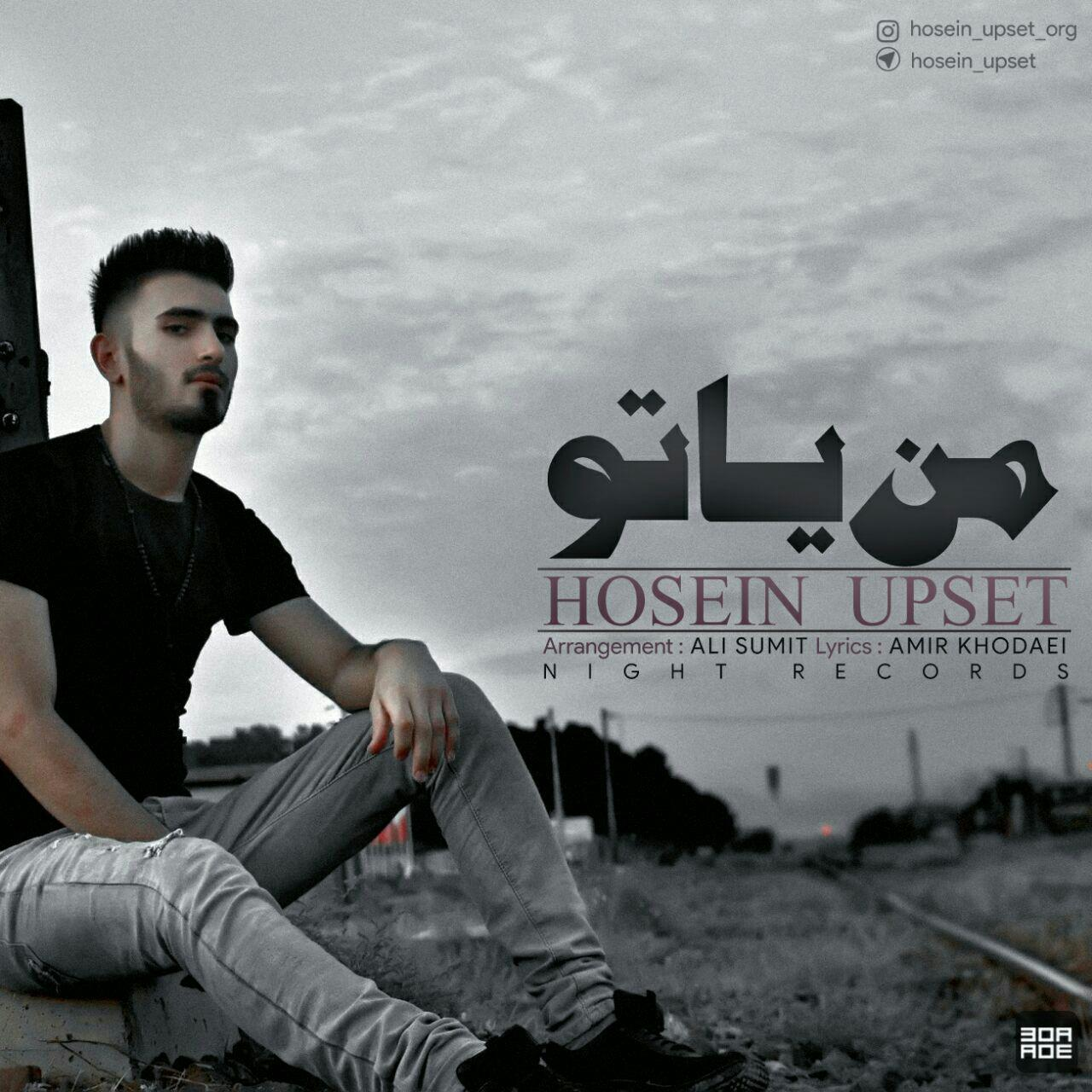 Hosein Upset – Man Ya To