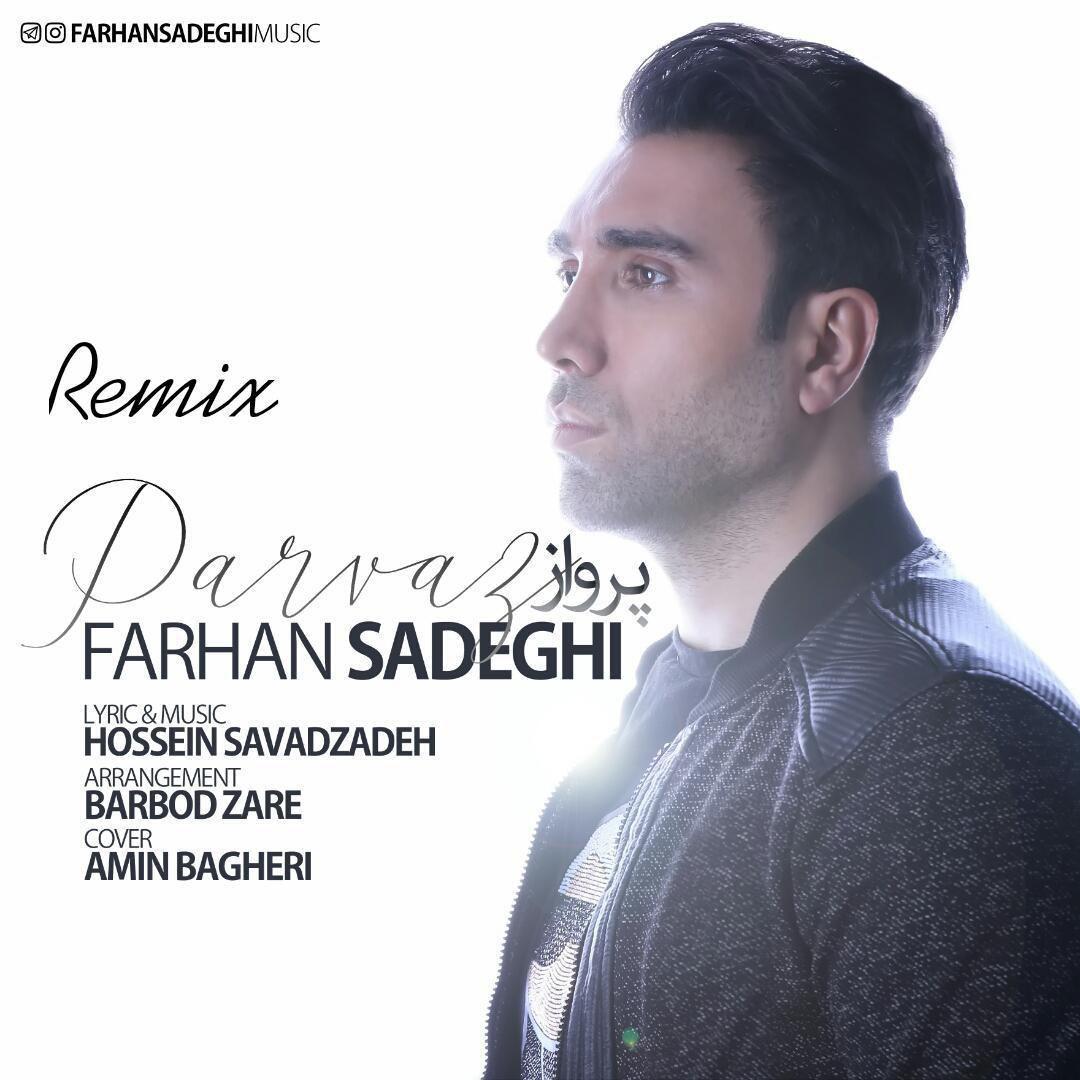Farhan Sadeghi – Parvaz Remix