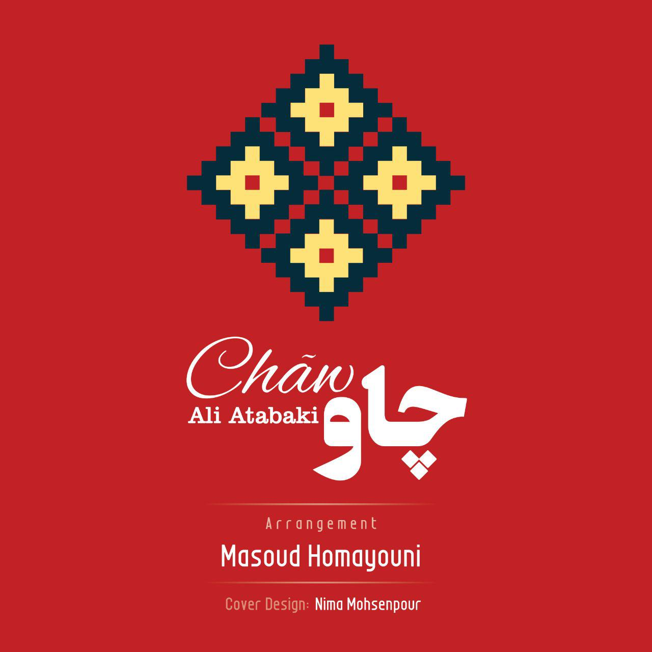 Ali Atabaki – Chaw
