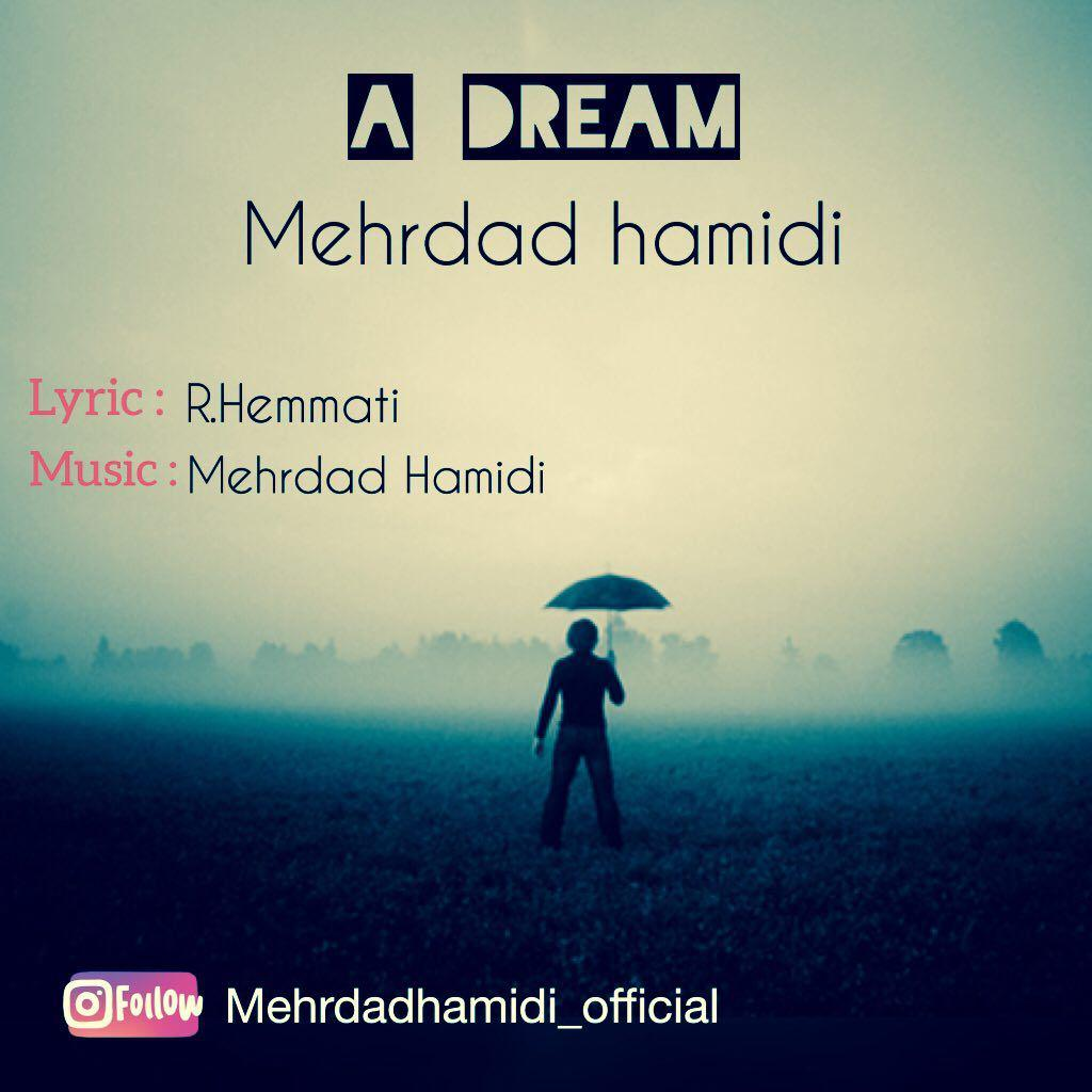 Mehrdad Hamidi – A Dream