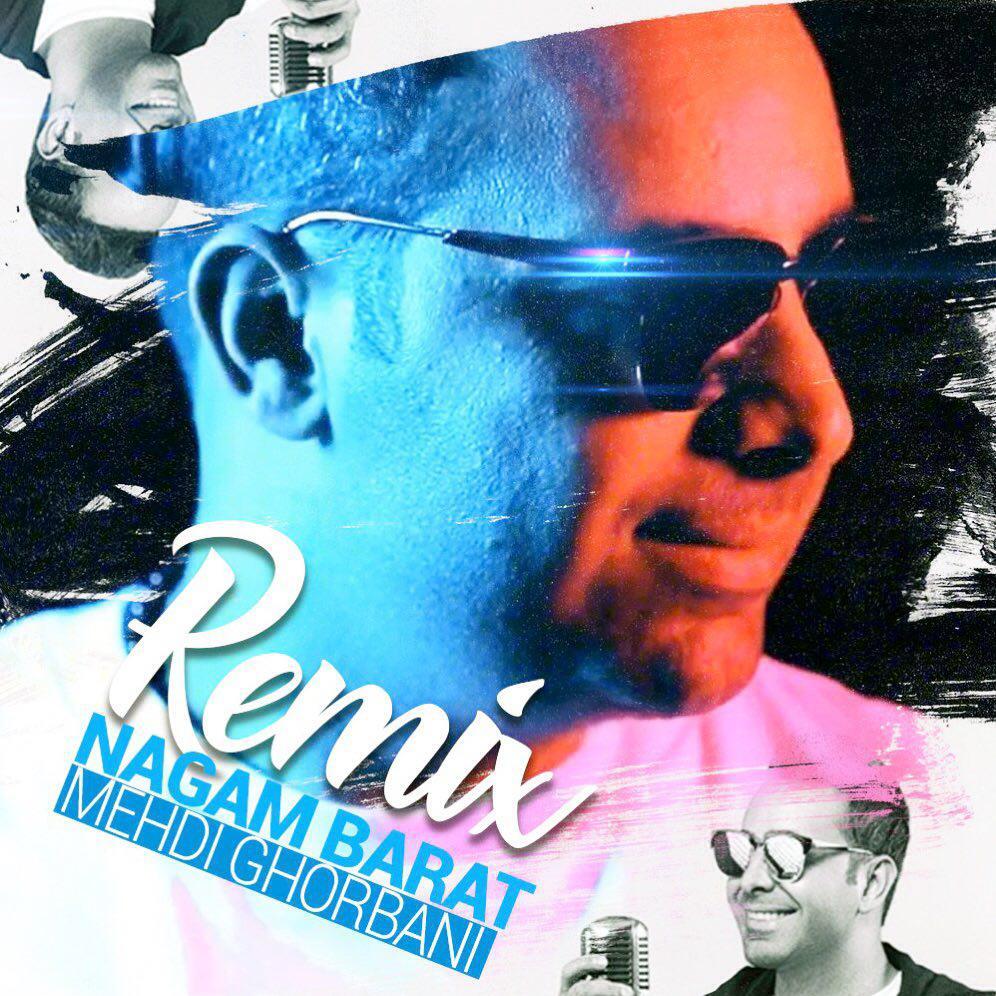Mehdi Ghorbani – Nagam Barat Remix