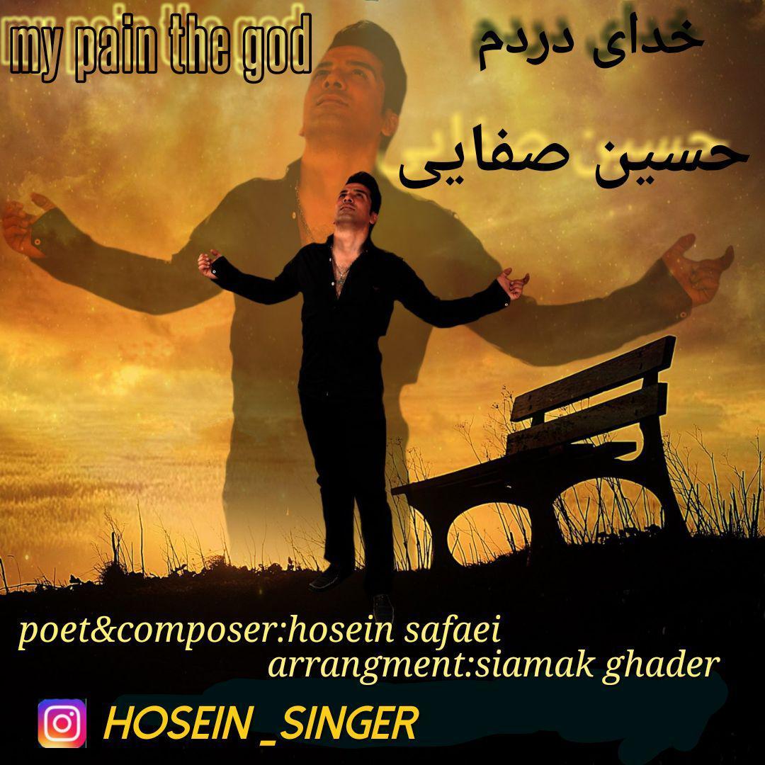Hossein Safaei – Khodaye Dardam