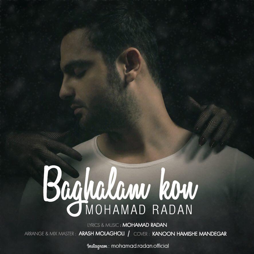 Mohamad Radan – Baghalam Kon