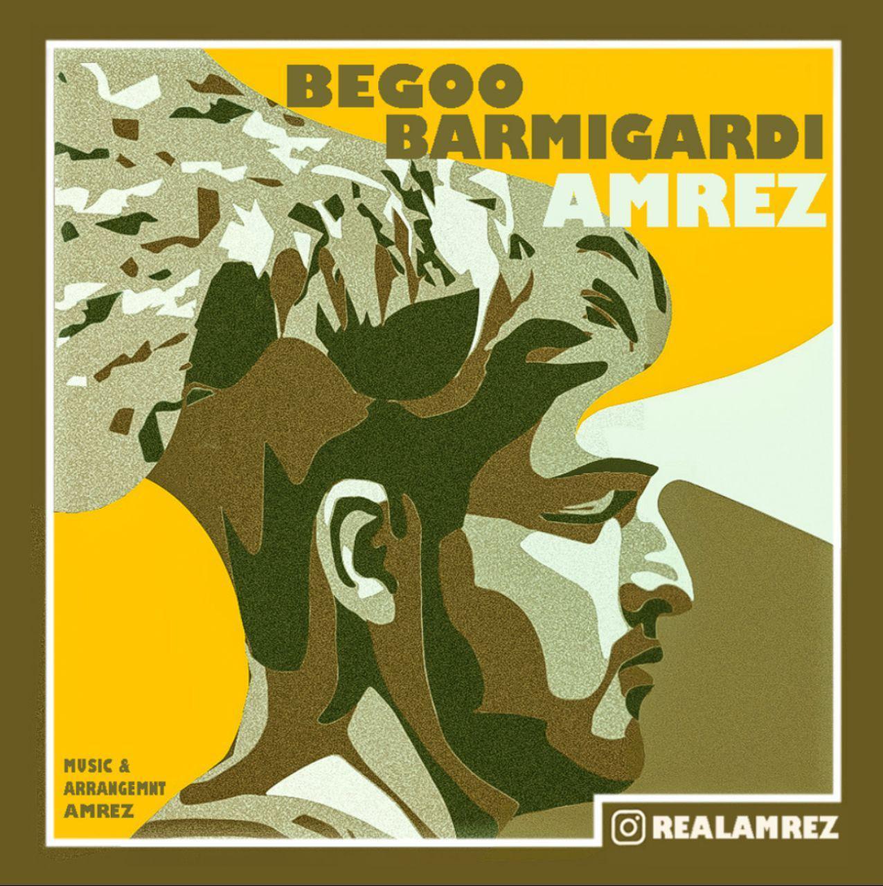 Amrez – Begoo Barmigardi