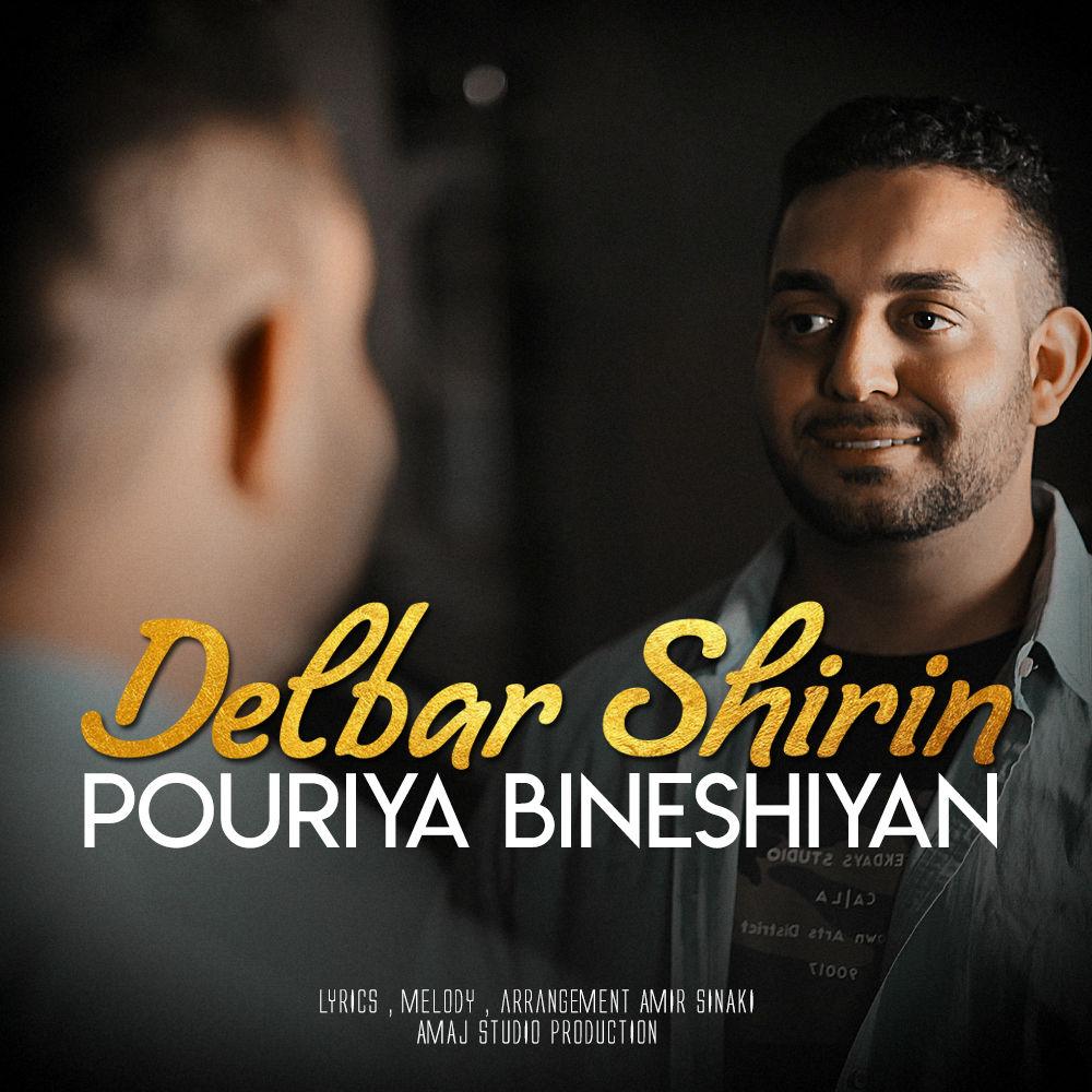 Pouriya Bineshiyan – Delbar Shirin