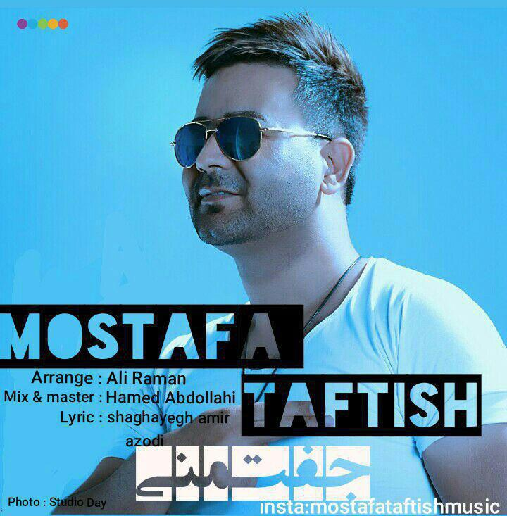 Mostafa Taftish – Jofte Mani