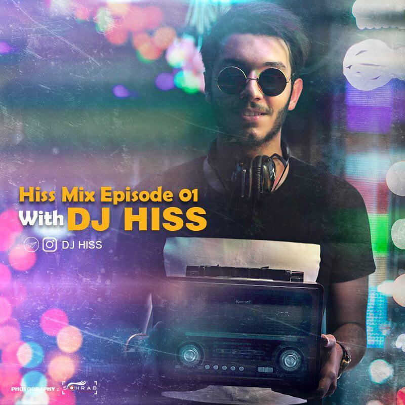 Dj Hiss – Hiss Mix Episode 01