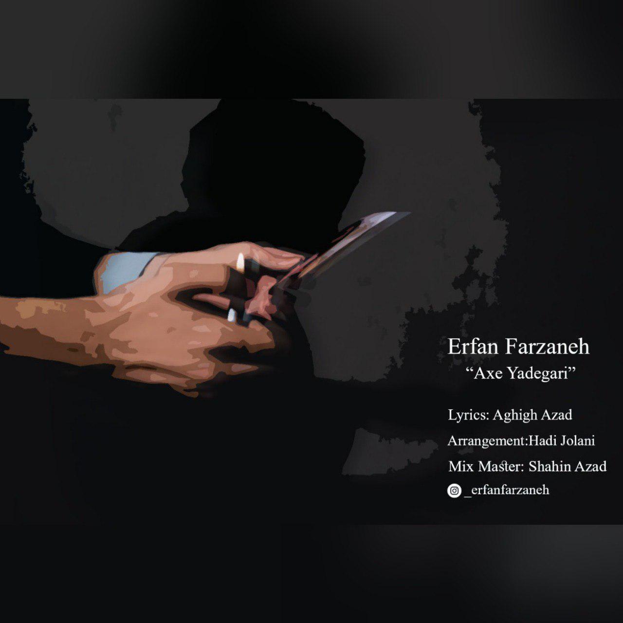 Erfan Farzaneh – Axe Yadegari