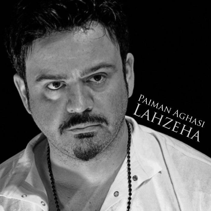 Paiman Aghasi – Lahzeha