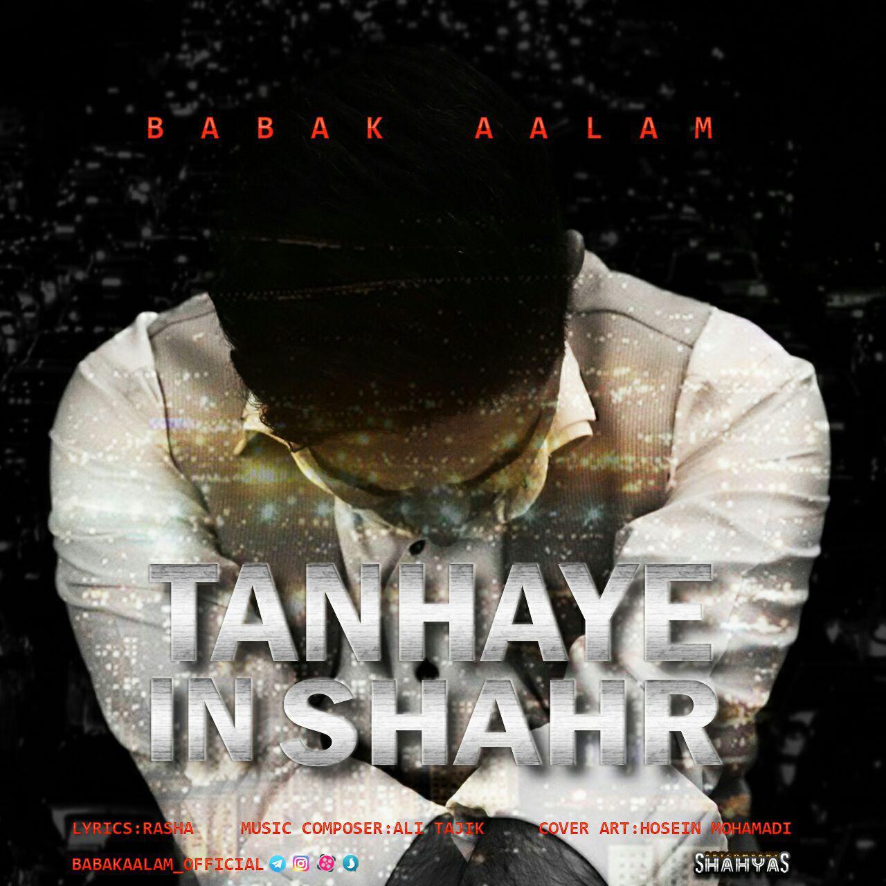 Babak Aalam – Tanhaye In Shahr