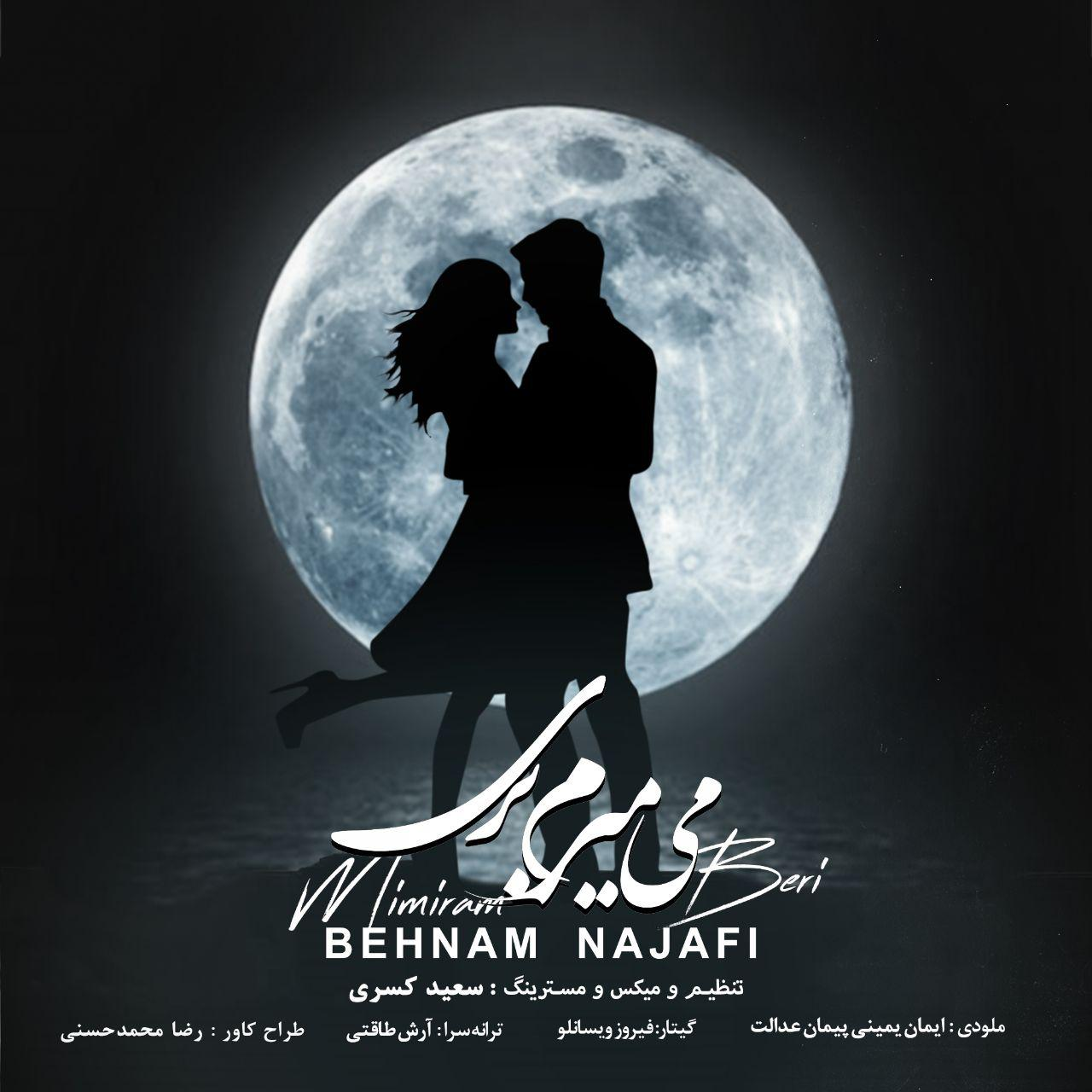Behnam Najafi – Mimiram Beri