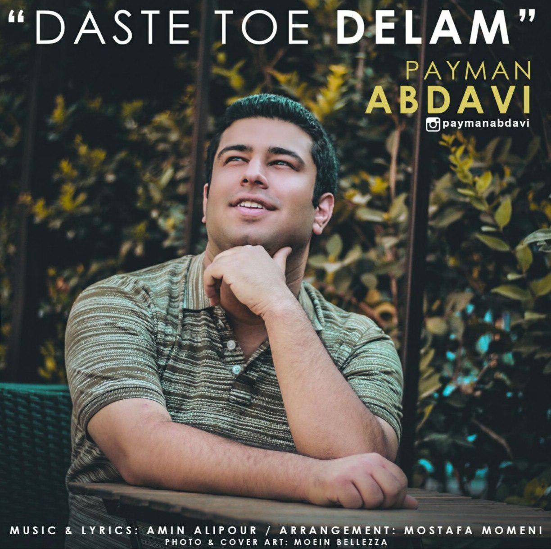 Payman Abdavi – Daste Toe Delam
