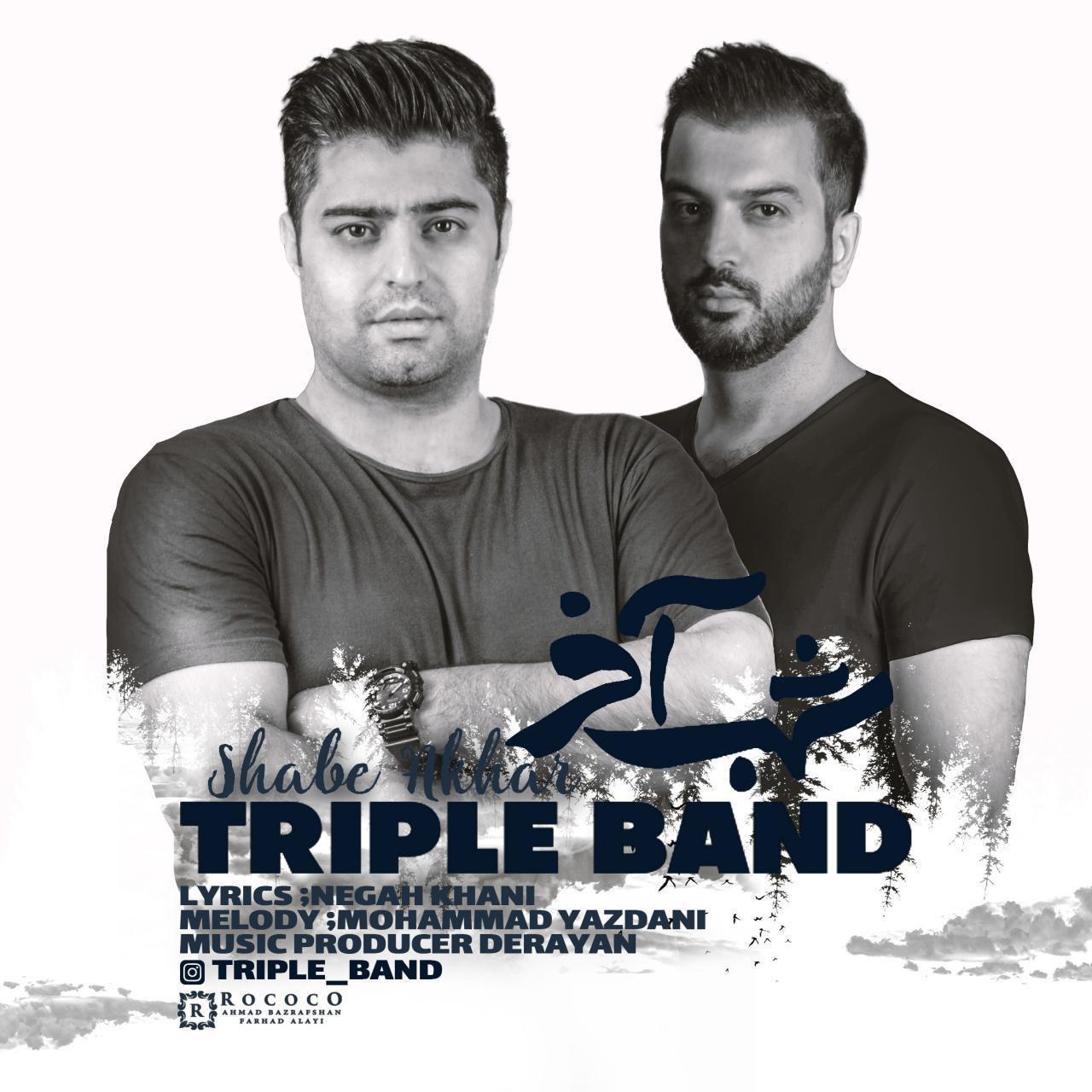 Triple Band – Shabe Akhar