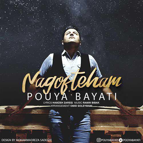 Pouya Bayati – Nagofteham