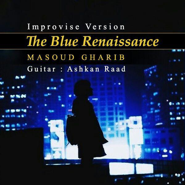 Masoud Gharib – The Blue Renaissance