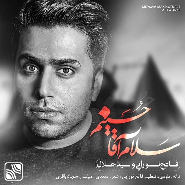 Fateh Nooraee – Salam Agha Hosseinam (Ft Sed Jalal)