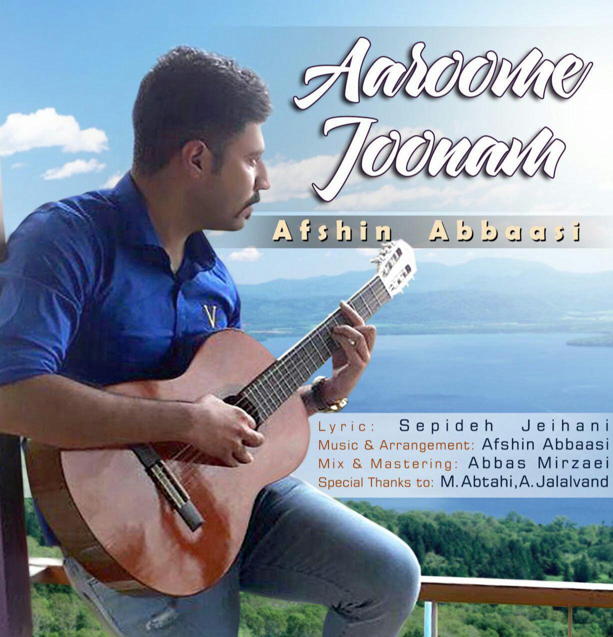 Afshin Abbaasi – Aaroome Joonam