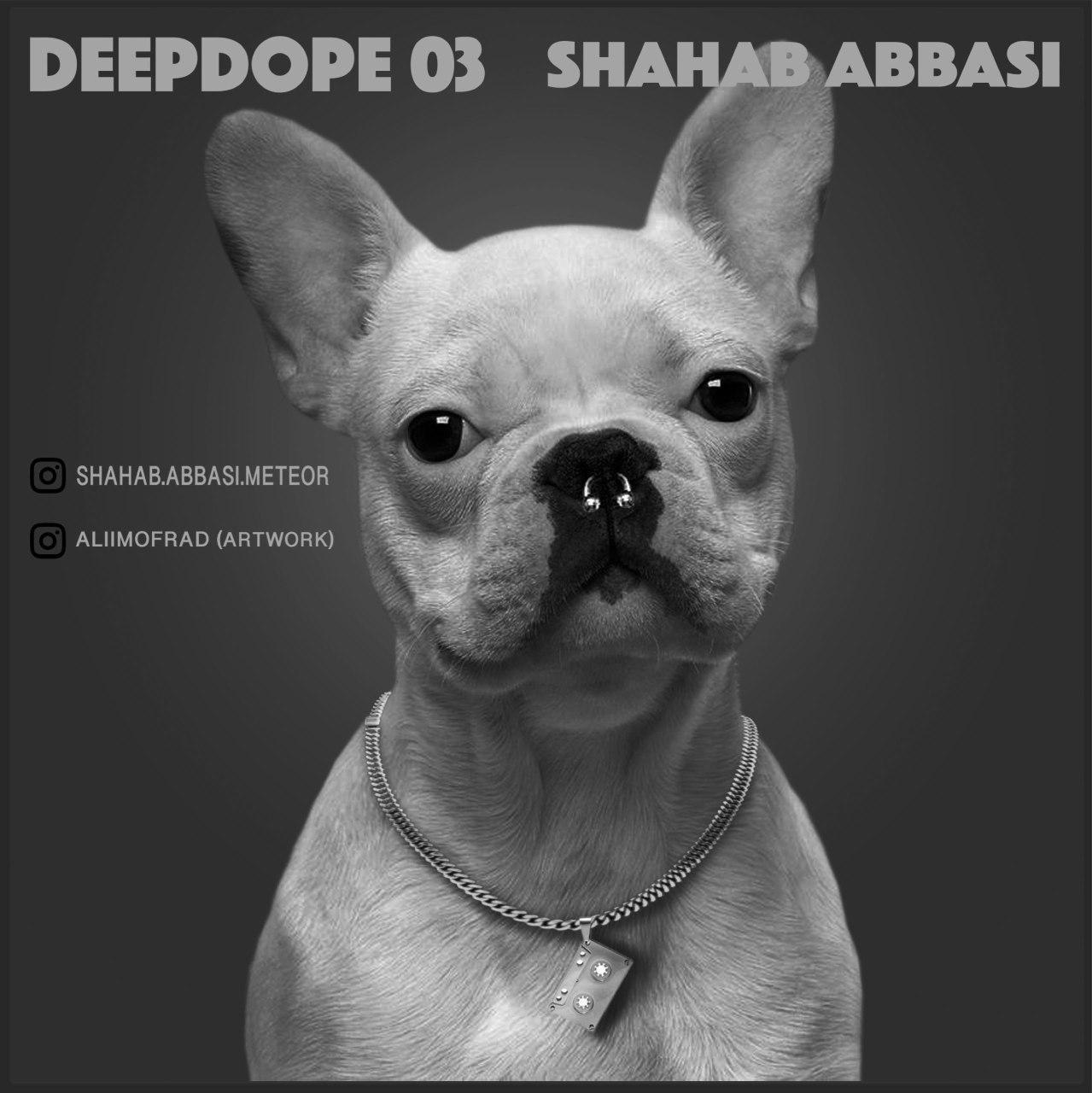 Shahab Abbasi – Deep Dope 3