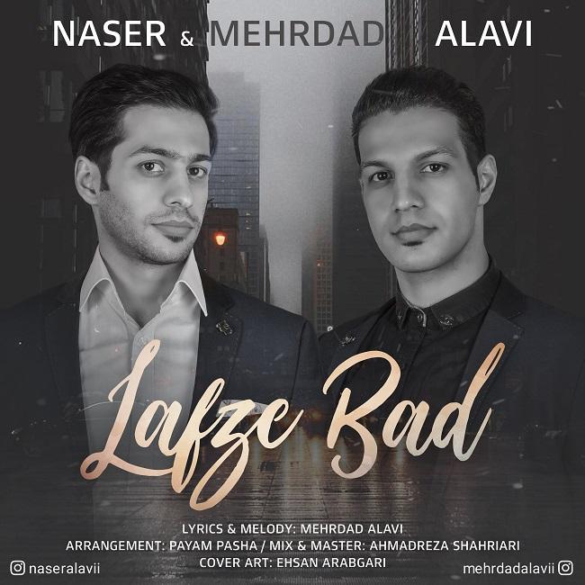 Naser Alavi And Mehrdad Alavi – Lafze Bad