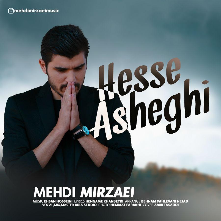 Mehdi Mirzaei – Hesse Asheghi