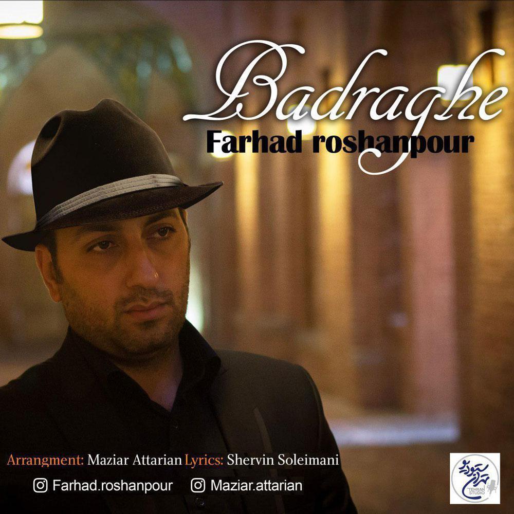 Farhad Roshanpour – Badraghe