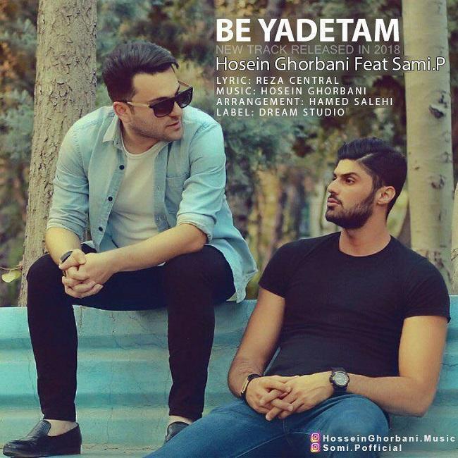 Hossein Ghorbani – Be Yadetam (Ft Sami.P)