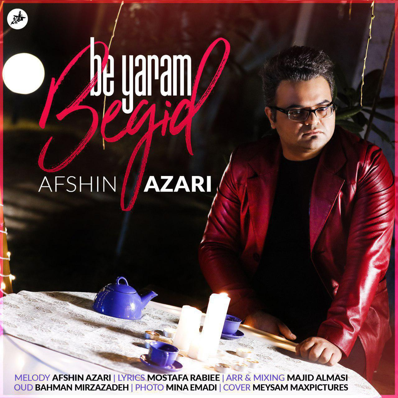 Afshin Azari – Be Yaram Begid