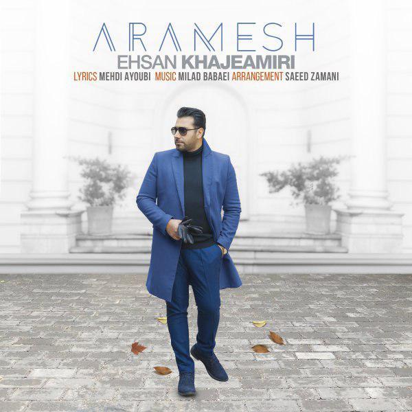 Ehsan Khajeh Amiri – Aramesh