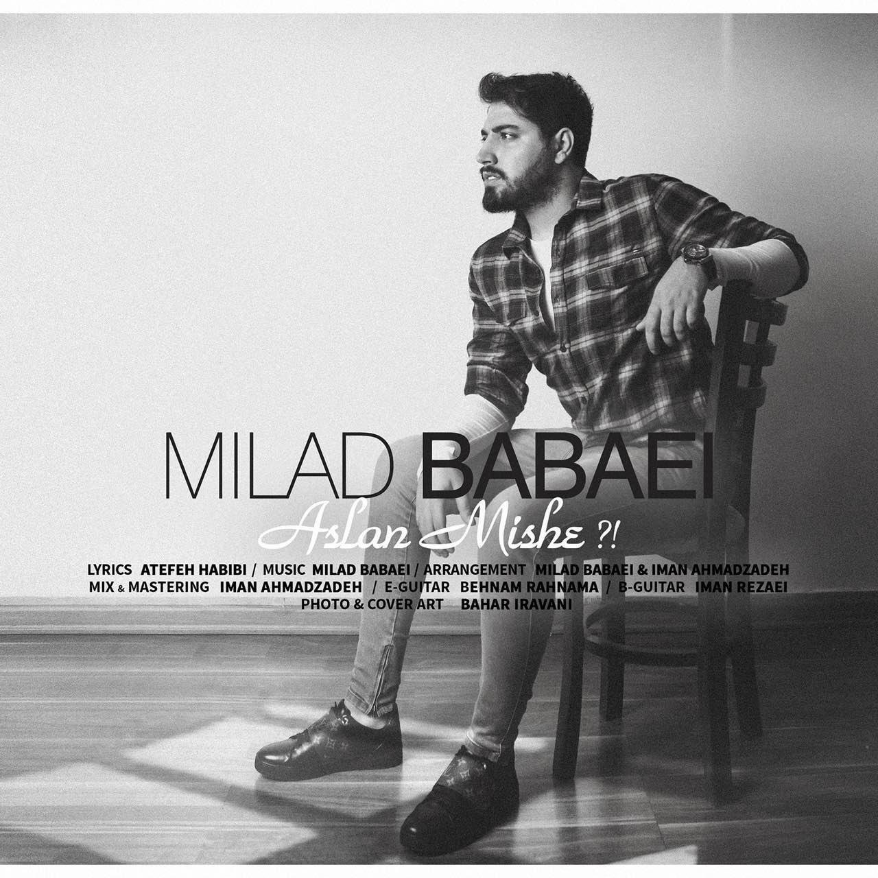 Milad Babaei – Aslan Mishe