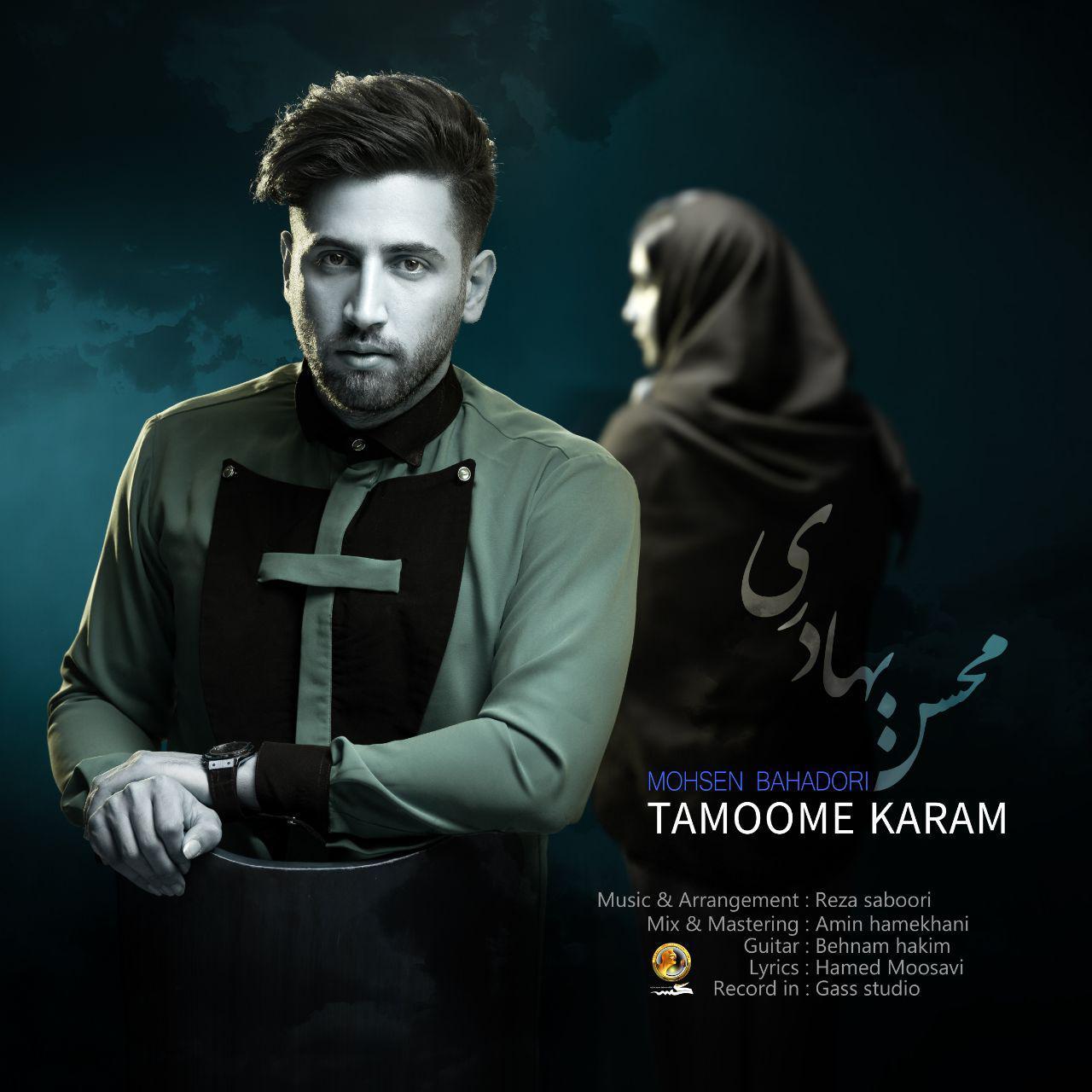 Mohsen Bahadori – Tamoome Karam