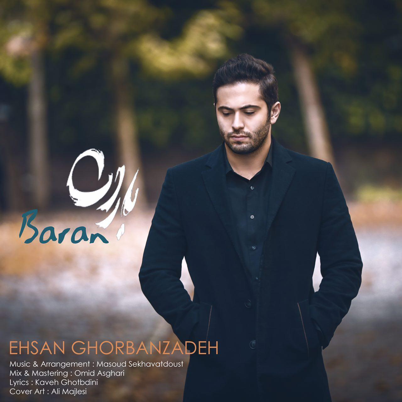 Ehsan Ghorbanzadeh – Baran