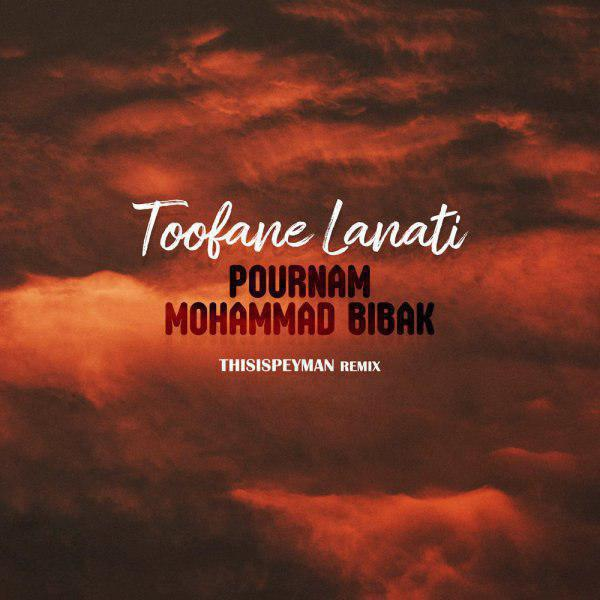 Mohammad Bibak – Toofane Lanati