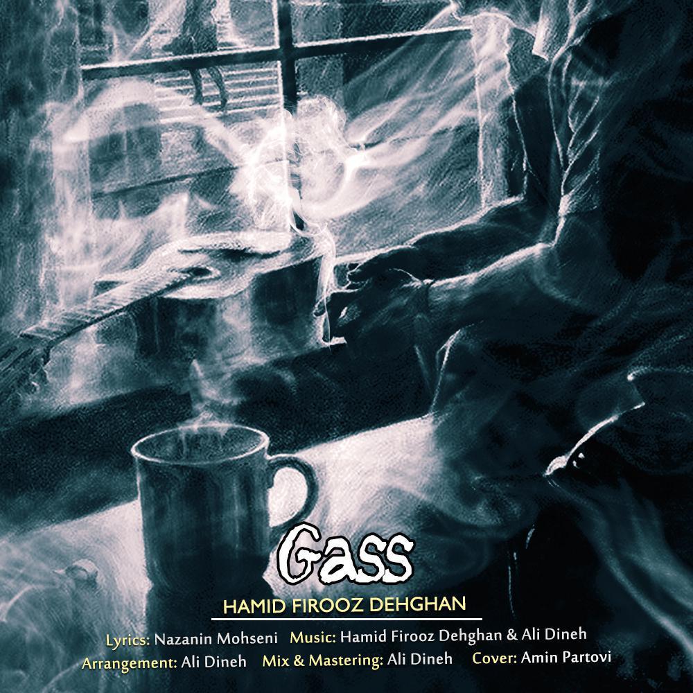 Hamid Dehghan – Gass