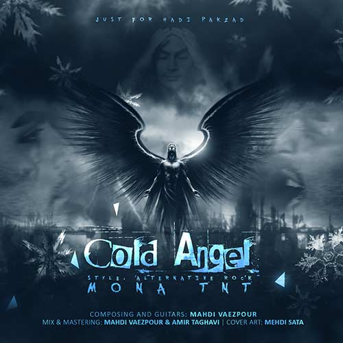 Mona TNT – Cold Angel (A Tribute To Hadi Pakzad)