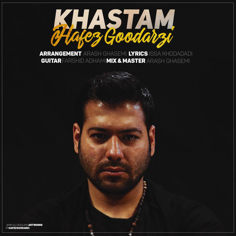 Hafez Goodarzi – Khastam