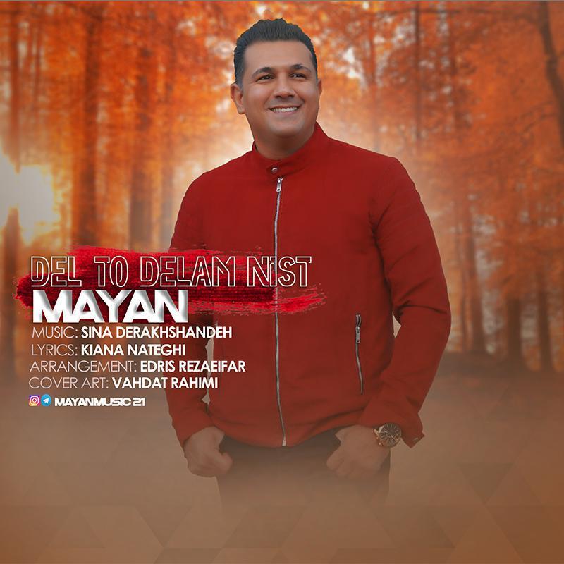 Mayan – Del To Delam Nist