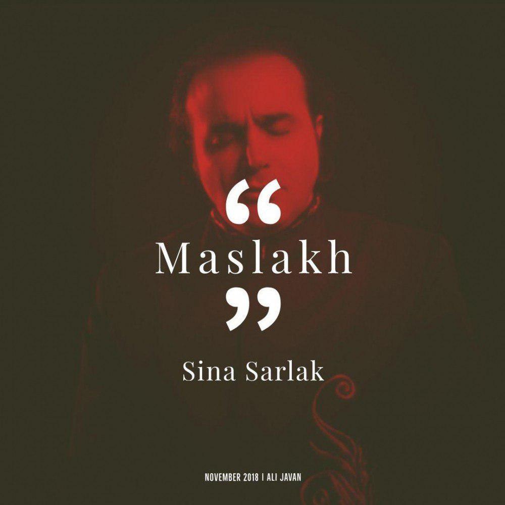 Sina Sarlak – Maslakh