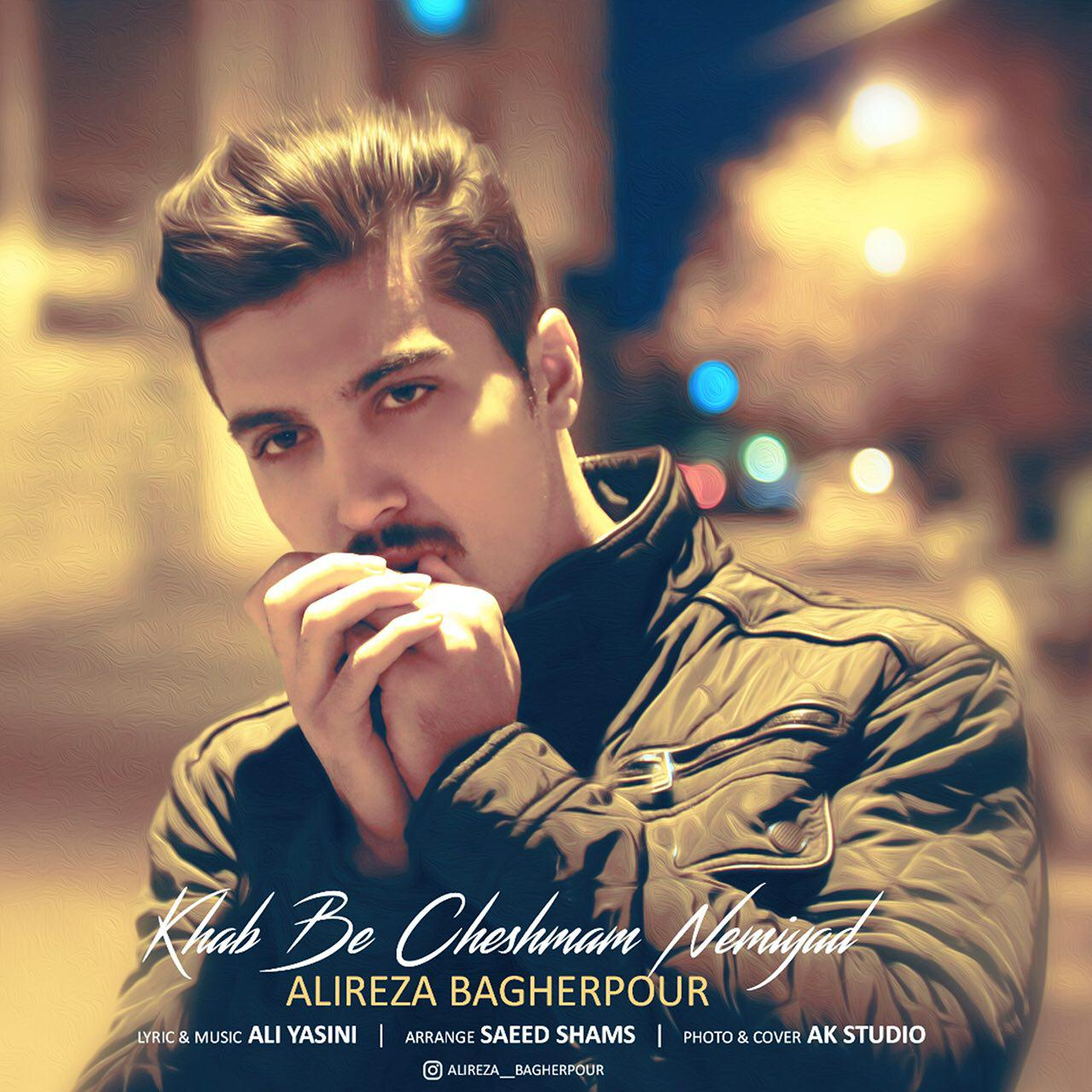 Alireza Bagherpour – Khab Be Cheshmam Nemiyad