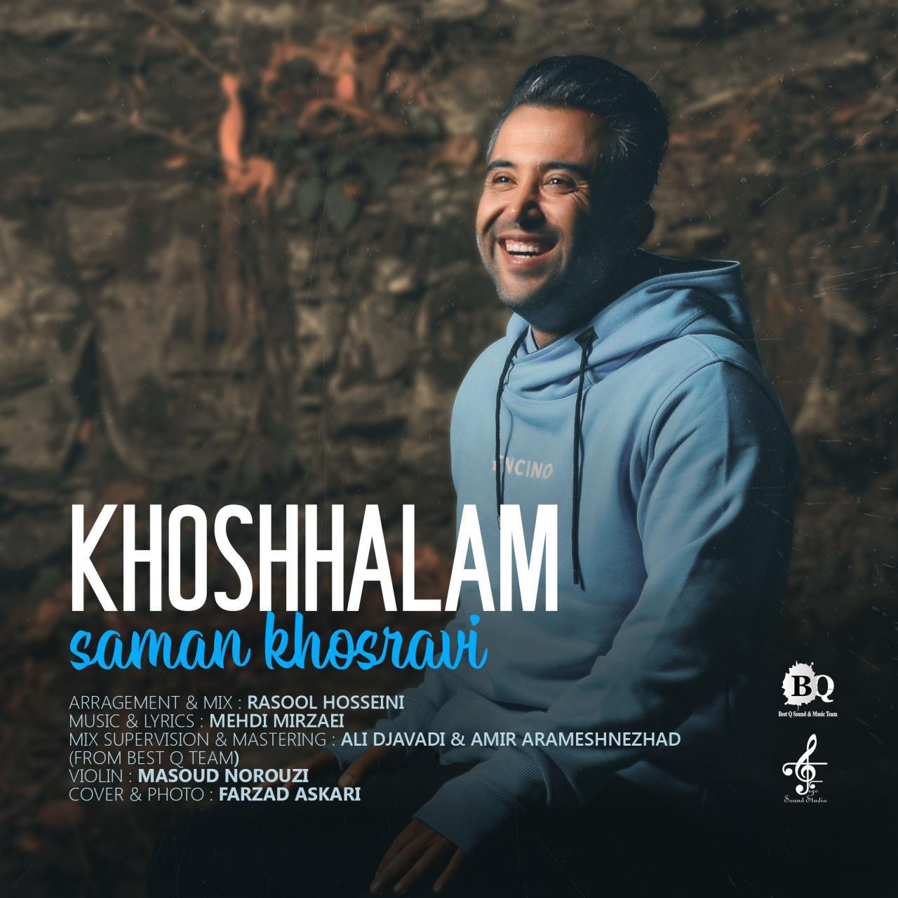 Saman Khosravi – Khoshhalam