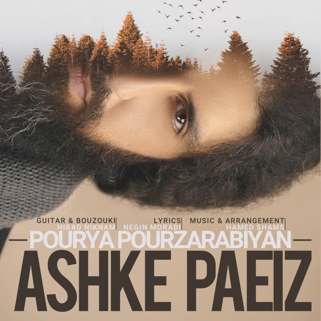 Pourya Pourzarabiyan – Ashke Paeiz