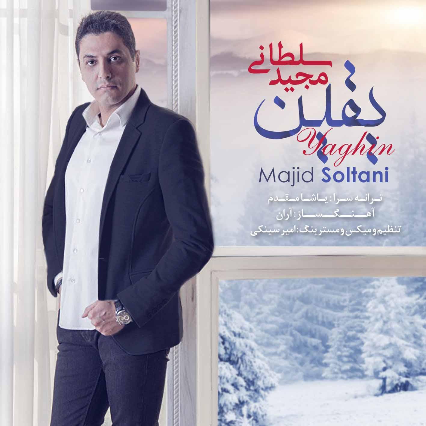 Majid Soltani – Yaghin