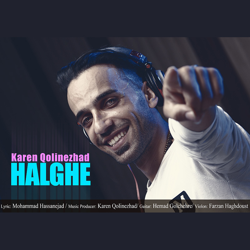 Karen Qolinezhad – Halghe