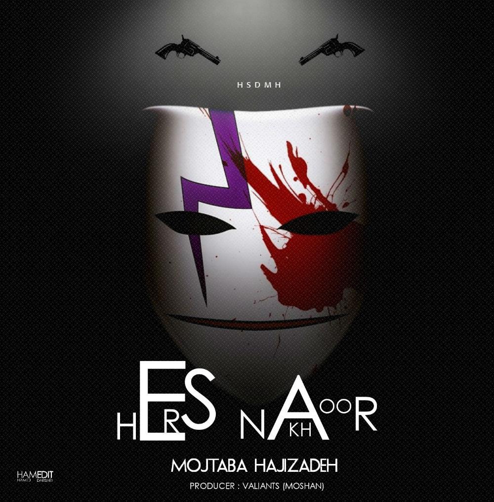 Mojtaba Hajizadeh – Hers Nakhor
