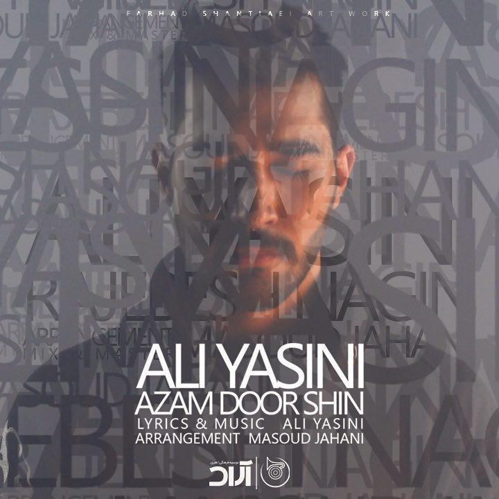 Ali Yasini – Azam Door Shin
