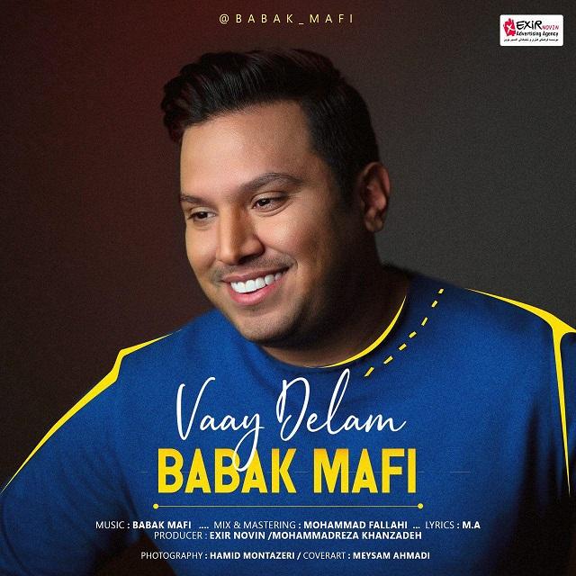 Babak Mafi - Vay Delam Music | آهنگ بابک مافی - وای دلم
