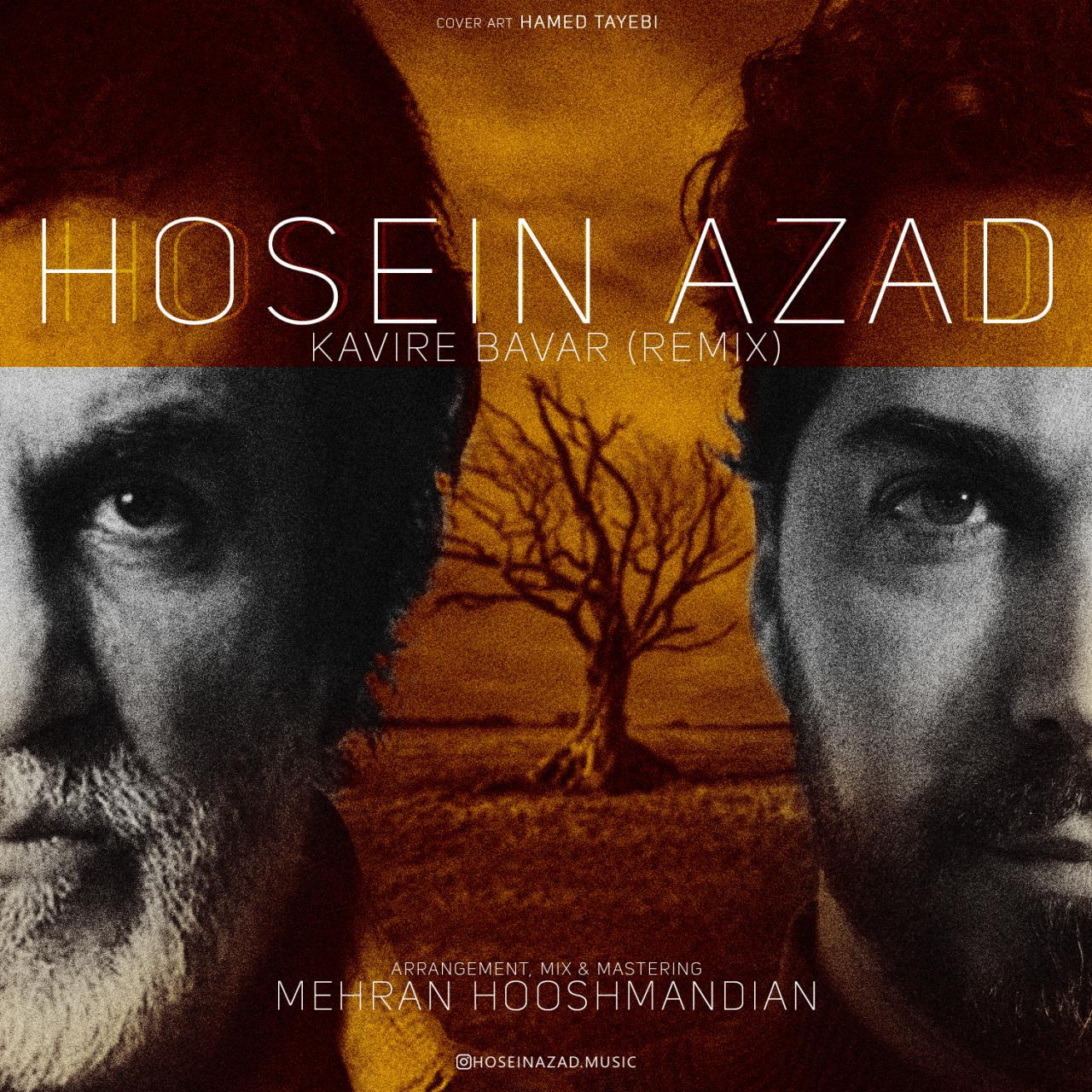 Hosein Azad – Kavire Bavar (Remix)